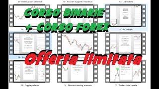 Offerta limitata Corso Binarie + Corso Forex