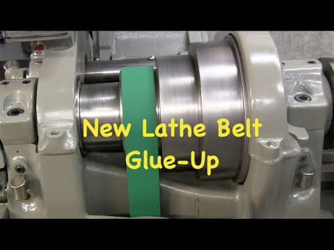 New Lathe Belt Glue Up Youtube