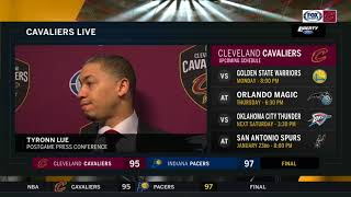Tyronn Lue on the Cavs' efforts vs. Indiana, looking forward to play at home after a long road trip