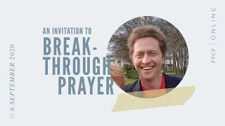 An Invitation to Breakthrough Prayer (Robin Harris) Live Evening Service