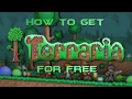 Tutorial - How to get Terraria for FREE on PC