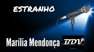 Baixar Estranho - Marilia Mendonça - Karaokê - Playback