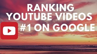 Youtube SEO: How To Rank Youtube Videos #1 On Google With Off Page Optimization
