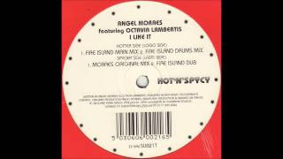 I Like It featuring Octavia Lambertis (the Moraes Mix) - Angel Moraes