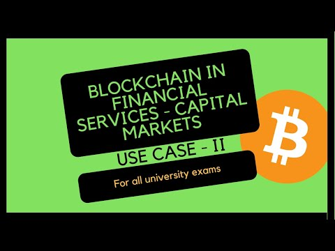 Blockchain in financial services - Capital markets