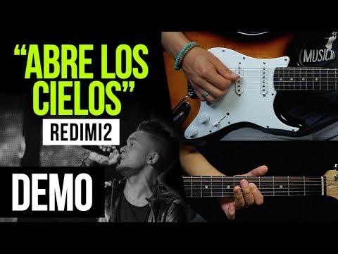 "Aprende a tocar ""Abre los cielos"" de Redimi2 ft. Miel San Marcos:"