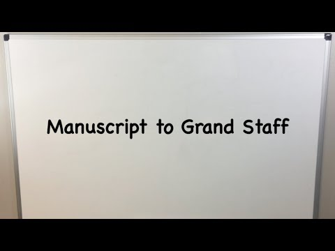 Manuscript To Grand Staff - Music 100