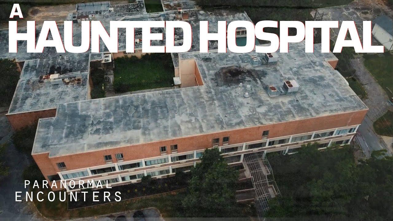 A Haunted Hospital | Paranormal Encounters | S02E06