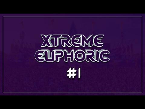 Xtreme Euphoric - Episode #1 | [DOWNLOAD NOW!]