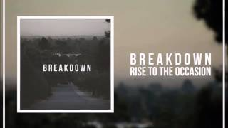Rise To The Occasion - Breakdown