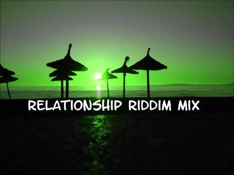 #RelationshipRiddim Relationship Riddim Mix 2013