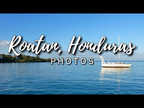 Roatan, Honduras - PHOTOS - January 2017