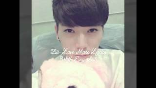 Bii-Love More Lyrics with Eng Sub