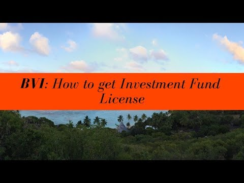 How to get BVI Investment Fund License