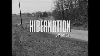 MIËT - Hibernation [Official Music Video]
