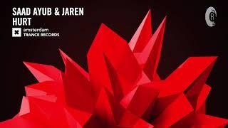 Saad Ayub & Jaren - Hurt (Extended Mix) Amsterdam Trance
