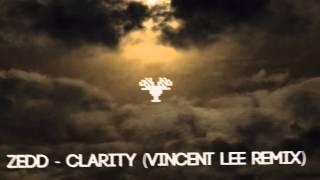 Gambar cover ZEDD feat. Foxes - Clarity (Vincent Lee Remix)