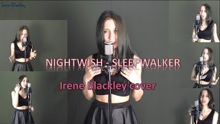 Nightwish -  Sleepwalker (Irene Blackley cover)