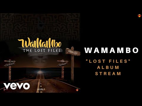 WaMambo - The Lost Files (Official Stream)