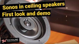 Sonos In Ceiling Speakers FIRST LOOK & DEMO!