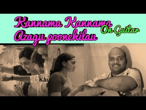 Kannama Kannama Azhagu Poonjilai Song On Guitar
