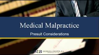 Presuit Considerations in Medical Malpractice Cases