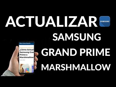 ¿Cómo Actualizar el Samsung Grand Prime a Android Marshmallow?