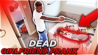 DEAD GIRLFRIEND PRANK ON BOYFRIEND (EXTREME!)