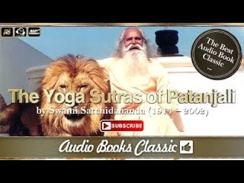 The Yoga Sutras of Patanjali by Swami Satchidananda | Full Version | AudioBooks Classic