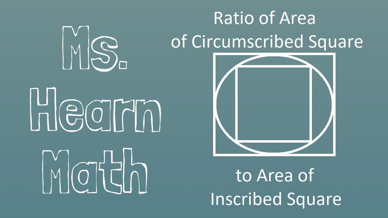 Ratio Of Circumscribed Square To Inscribed Square