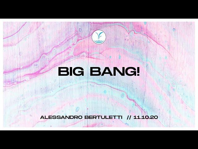 BIG BANG! - Frat. Alessandro Bertuletti | 11.10.20 #SundayService