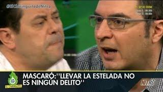 """El Chiringuito - Mascaró explota ante Roncero: """"Entérate, llevar la Estelada no es un delito"""""""
