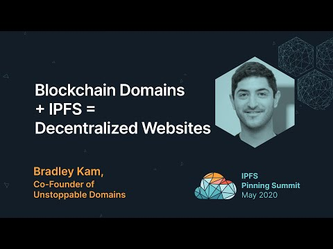Blockchain Domains + IPFS = Decentralized Websites - Bradley Kam