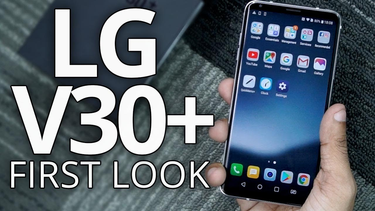 LG V30+ : Unboxing | Hands on | Price