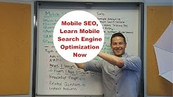 Mobile SEO, Learn Mobile Search Engine Optimization Now