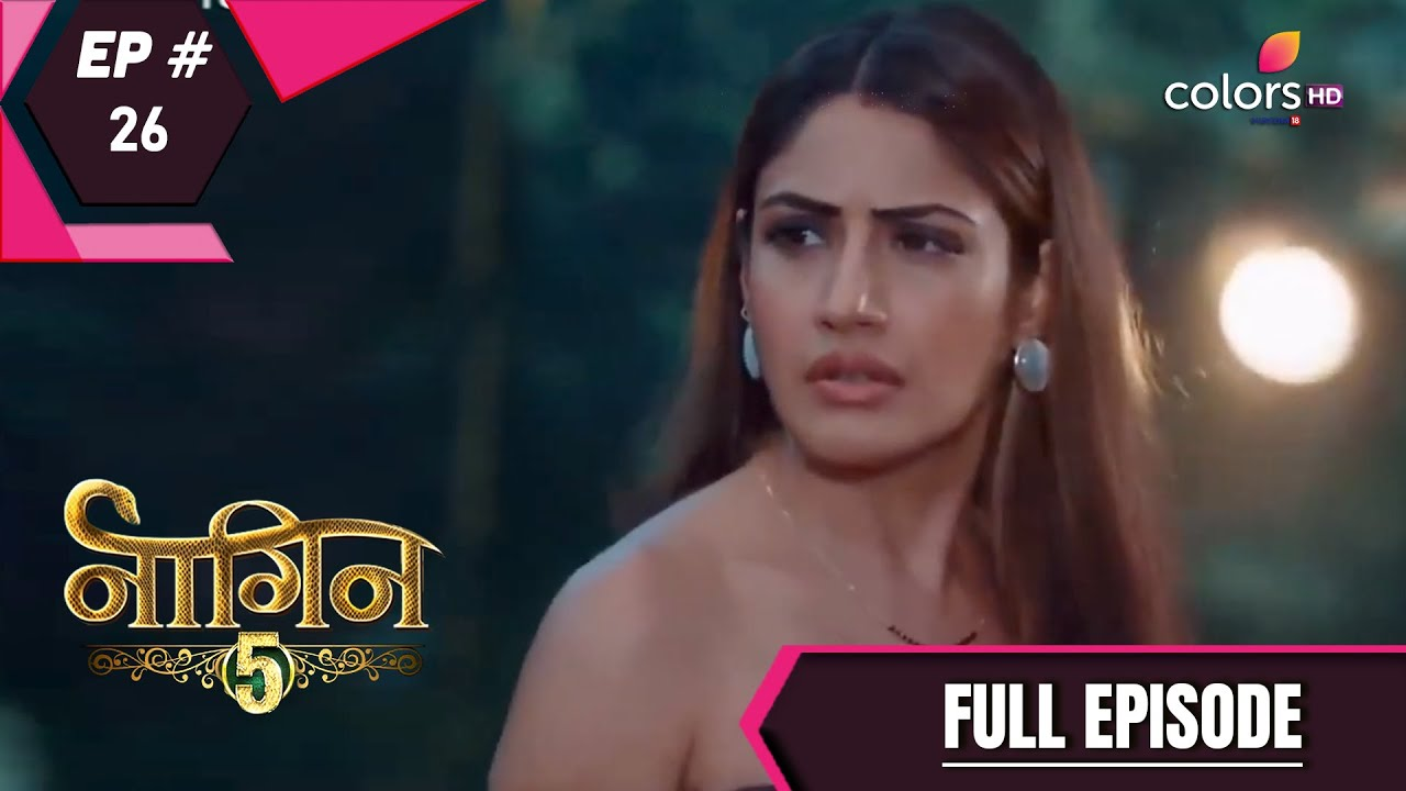 Download Naagin 5 | Full Episode 26 | With English Subtitles