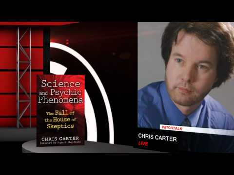 Science and Psychic Phenomena - The Fall of the House of Skeptics, a conversation with Chris Carter