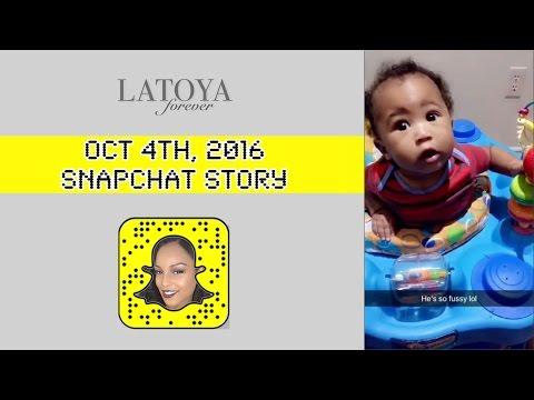 LaToya Forever Snapchat Story: October 4th 2016