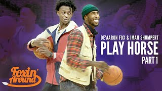 De'Aaron Fox & Kings teammate Iman Shumpert play HORSE: Part 1
