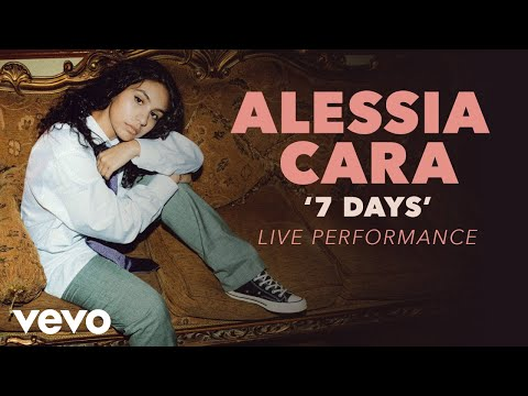 Alessia Cara - 7 Days (Official Live Performance) | Vevo x Alessia Cara