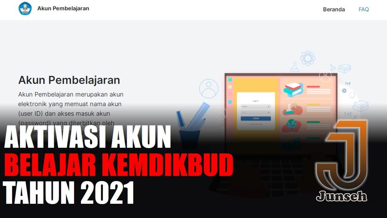 Cara mengaktifkan akun belajar kemdikbud 2021 - YouTube