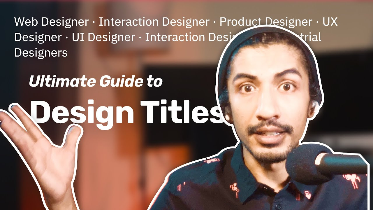 All Design Job Titles Explained — UX vs UI vs Web vs Interaction vs Product Designer & more
