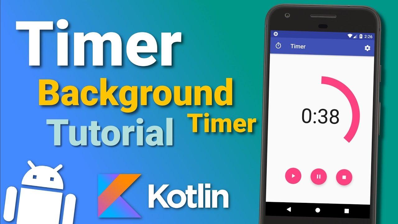 Make a Timer App: Background Timer (Ep 3) - Android Kotlin Tutorial