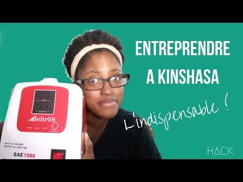 Entreprendre à Kinshasa : l'indispensable | Hackuna