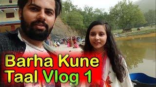 Barha Kune Taal  Ghorahi Dang Nepal  #Vlog 1