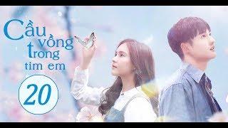 Phim Tình Yêu Lãng Mạn Trung - Thái Hay Nhất 2020 (THUYẾT MINH) | Cầu Vồng Trong Tim Em - Tập 20