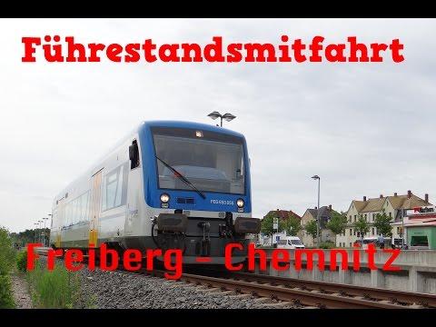 Führerstandsmitfahrt Freiberg (Sachs) -  Chemnitz Hbf