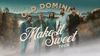 Old Dominion | Make It Sweet Tour Fall 2019 Dates Announced! Video