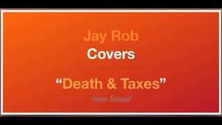 Death & Taxes Daniel Caesar Piano Tutorial