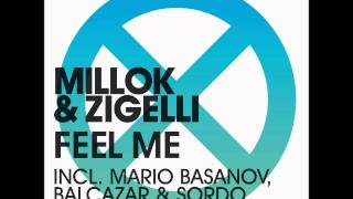 Millok & Zigelli - Feel Me [Original Mix] - NM2
